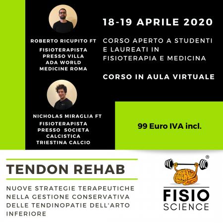 TENDON REHAB: Nuove strategie terapeutiche nella gestione conservativa delle tendinopatie dell'arto inferiore – EDIZIONE ONLINE